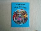 Le Chaton Clair- De Lune Collection Amusette éditions Touret 1970. Voir Photos. - Livres, BD, Revues