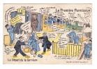 Militaire Illustration Seire Halte Là ! La Première Permission Le Départ De La Garnison - Humoristiques
