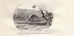 1889 - Gravure Sur Bois D´après Karl - Sainte-Maxime (Var) - Ruines De La Chapelle Saint-Martin - FRANCO DE PORT - Stiche & Gravuren