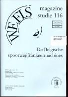 BELGIE WEFIS STUDIE 116 DE BELGISCHE SPOORWEGFRANKEERMACHINES - Timbres