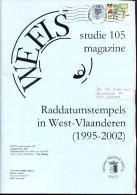 BELGIE WEFIS STUDIE RADDATUMSTEMPELS IN WEST VLAANDEREN - Autres Livres