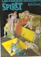 Will Eisner Spirit Les Femmes Fatales Du Spirit Editions Neptune Albin Michel De 1983 - Livres, BD, Revues
