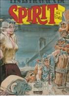 Will Eisner Spirit Les 13 Travaux Du Spirit Editions Neptune Albin Michel De 1982 - Livres, BD, Revues