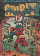 Will Eisner Spirit Pas De Laurier Pour Le Spirit Editions Neptune Albin Michel De 1982 - Livres, BD, Revues
