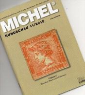 MICHEL Briefmarken Rundschau 11/2015 Neu 6€ New Stamp+coins World Catalogue And Magacine Of Germany ISBN 9 783954 025503 - Supplies And Equipment