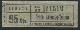 BILLETE  T.E.H.M.S.A. (Transportes Electricos Hispano Marroquies S.A.) TETUAN  MARRIECOS // 1948 - Tram