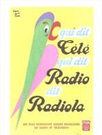 Buvard RADIOLA Qui Dit Télé Qui Dit Radio Dit Radiola Les Plus Puissantes Usines Françaises De Radio Et Télévision - Electricité & Gaz