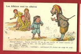 HAP-14 Humour Nord Africain Les Affaires Sont Les Affaires. Non Circulé GC éditeurs Alger - Other Illustrators
