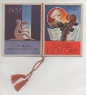 """02712 """"CALENDARIETTO - G. VERDI E LE SUE OPERE"""" PUBBL. SIRIO SOC. AN. SAPONI, PROFUMERIE E GLICERINE - Formato Piccolo : 1921-40"""