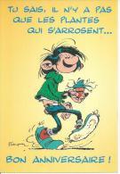 2003 - GASTON LAGAFFE - TU SAIS, IL N'Y A PAS QUE LES PLANTES QUI S'ARROSENT.. BON ANNIVERSAIRE !  ( Déssin:  FRANQUIN ) - Other Illustrators