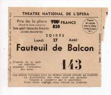 Théâtre National De L'Opéra - Fauteuil De Balcon 143 - Prix De La Place 850 Francs - Tickets - Entradas
