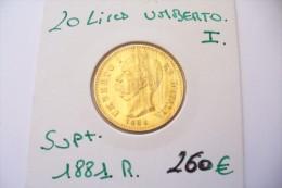 SUPERBE   20 LIRE  ITALIE  UMBERTO I  - 1881 R  - 6.45 GR .  SUP+  !!!  A Saisir - Piemonte-Sardegna, Savoia Italiana