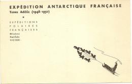 Carte Postale De L'Expedition Antarctique Francaise,Terre Adelie (1948-50) MissionsPaul Emile Victor RRR............... - Terres Australes Et Antarctiques Françaises (TAAF)