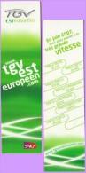 Marque-page °° Sncf - TGV Est-européen 2007 Sept Lignes  °-°  4 X 15 - Bookmarks