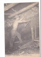 25167 DANS LA MINE : Perforage  -4 BL - Homme Mineur Boisage - Mines