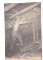 25167 DANS LA MINE : Perforage  -4 BL - Homme Mineur Boisage