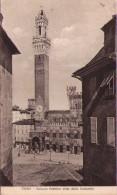 SIENA - Palazzo Pubblico Visto Dalla Costarella - Siena