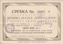 Lottery / Lutrija LU000001 - Yugoslavia Srecka Drustvo Majke Jevrosime 1936 - Biglietti Della Lotteria