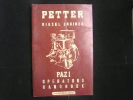 Ap N°260 / Hand Book, Petter Diesel Engines -  Pazi Operators Publication N° 2086/1 / Published -- January 1954 - Boeken, Tijdschriften, Stripverhalen