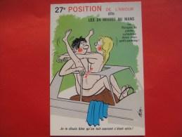 HUMOUR - 27e Position De L'amour Dite Les 24 Heures Du Mans Ou Range Ta Cylindrée Dans Mon Parking ( Nus - Nue - Sein - Humor