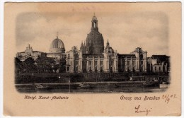 DRESDA - GRUSS AUS DRESDEN - KONIG. KUNST - AKADEMIE - 1902 - Vedi Retro - Formato Piccolo - Dresden