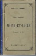 """Livre Ancien  De 64 Pages De Adolphe Joanne """"Géographie De Maine Et Loire """" - Livres, BD, Revues"""
