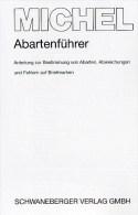 Abarten-Führer MICHEL 2008 Neu 10€ Anleitung Bestimmung Abarten/Fehlern Special Catalogue Germany ISBN 978-3-87858-159-8 - Alte Papiere