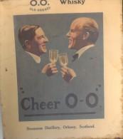 O.O. OLD ORKNEY WHISKY - CHEER O-O STROMNESS DISTILLERY ORKNEY SCOTLAND - INEXISTENT DISTILLERY DEMOLISHED 1928 - CARTEL
