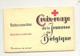 CROIX-ROUGE De Belgique - Carnet De 8 CP à Colorier (b175) - Croix-Rouge