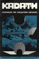 KADATH - Chronique Des Civilisations Disparues - N° 32 - Histoire
