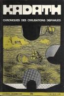 KADATH - Chronique Des Civilisations Disparues - N° 36 - Histoire