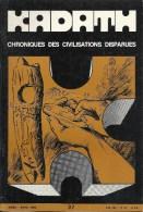 KADATH - Chronique Des Civilisations Disparues - N° 37 - Histoire