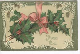 CPAS Joyeux Noël Carte Gaufrée Houx, Et Branchs De Sapin Blanchies, 1907 - Autres