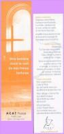 Marque-page °° Religion ° Acat-France Une Lumière Dans La Nuit De Nos Frères Torturés Prière  °-°  5 X 19 - Bookmarks