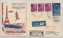 ISRAEL - Vf 1957 REGISTERED SPECIAL FLIGHT COVER -Israel Delegation To The International Students Festivals - To PARIS - Luchtpost