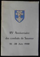 Guerre 39-45 WW2 25e ANNIVERSAIRE DES COMBATS DE SAUMUR 18-20 JUIN 1940 - Oorlog 1939-45