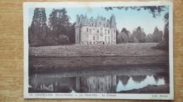 Carte Postale - Le Vieux-Ville - Le Chateau - Le Châtellier