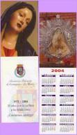 Marque-page °° Religion Belenista De Cartagena - La Union . Vierge Qui Pleure - Calendrier 2004 Au Dos °-°  7 X 21 - Marcapáginas