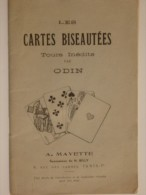 """Document De 38 Pages """"Les Cartes Biseautées"""", Tours Inédits Par Odin. Tour De Cartes. - Autres Collections"""