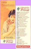 Marque-page °° Privat-Actes Sud Chi Li Préméditation  °-°  6 X 17 - Marque-Pages