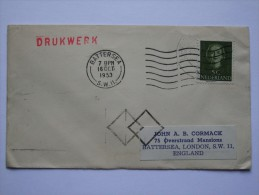 NETHERLANDS 1953 COVER WITH DRUKWERK CACHET TO ENGLAND - Period 1949-1980 (Juliana)