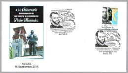 PEDRO MENENDEZ - 450 Años Fundacion De ST. AUGUSTINE. Aviles, Asturias, 2015 - Storia