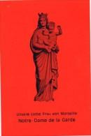 Unsere Liebe Frau Von Marseille - Notre Dame D La Garde - Beichtbildchen Oder ähnliches - Religione & Esoterismo