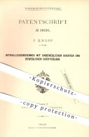 Original Patent - F. Knopp In Wien , 1880 , Mitrailleusenbrenner , Brenner , Docht , Beleuchtung , Licht , Lampen !!! - Historische Dokumente