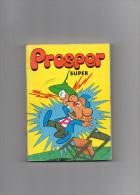 PROSPER SUPER  2 ALBUMS RELIES - EDITIONS DE L'OCCIDENT 1980 - BON ETAT - Livres, BD, Revues