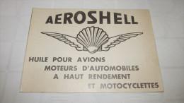 AEROSHELL - HUILE POUR AVIONS-AUTOMOBILES ET MOTOCYCLETTES - PUBLICITE DE 1934 ISSUE DE L'ANNUAIRE BLEU DU COMMERCE INT. - Pubblicitari