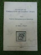 A3524) Buch Dr. Rauch Postgeschichte Der Karpathen-Ukraine Teil 2 - Philately And Postal History