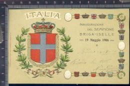 382A/204  CARTOLINA POSTALE 1906 INAUGURAZIONE TRAFORO DEL SEMPIONE BRIGA ISELLE DOMODOSSOLA - Verbania