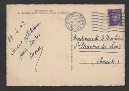 DF / SUR CP DE MONTPELLIER TP 509 PETAIN TYPE HOURRIEZ / OBLITERATION MONTPELLIER 29 - IV 1943 HÉRAULT - Covers & Documents