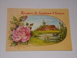 Bonjour De Fontaine L Eveque.Edition Picard. - Fontaine-l'Evêque